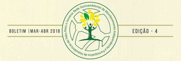 Boletim Março-Abril – Rede Socioambiental de Monitoramento Independente e Participativo de Hidrelétricas na Amazônia no contexto das Mudanças Climáticas